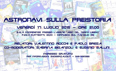 "Conferenza Cernusco 2015 ""Astronavi sulla Preistoria"""